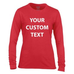 Personalised T Shirt Ladies Performance Long Sleeve Gildan White 145gsm, Colours 153gsm  with custom design printed