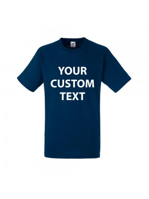 Personalised T Shirt Heavy Cotton Fruit of the loom White 185gsm, Colours 195gsm  with custom design printed