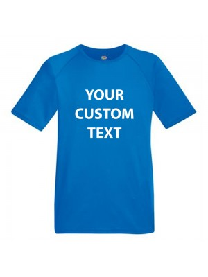 Personalised T Shirt Performance Fruit of the loom 140gsm  with custom design printed