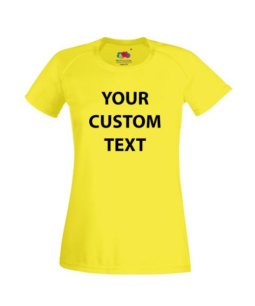Personalised T Shirt Lady Fit Performance Fruit of the loom 140gsm  with custom design printed