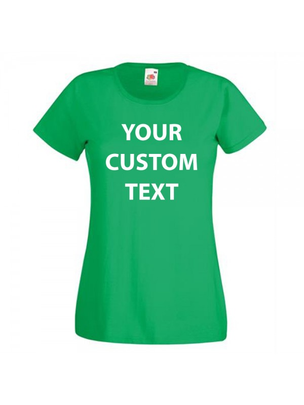 ddc8edfb2 Zoom · Personalised T Shirt Lady Fit Value Fruit of the loom White 160gsm,  Colours 165gsm ...