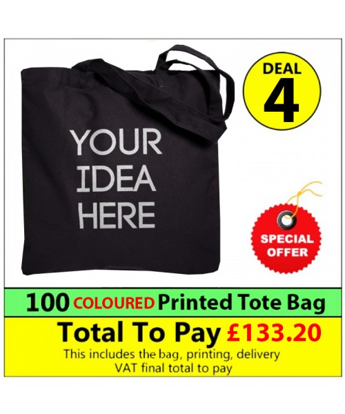 100 Cotton COLOURED totes with 1 colour print Deal 4
