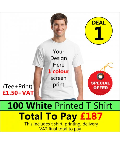 100 White t shirts 1 colour printed Deal 1